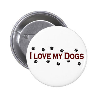 I Love My Dogs 6 Cm Round Badge