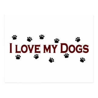 I Love My Dogs Postcard