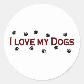 I Love My Dogs Round Sticker