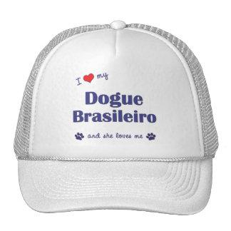 I Love My Dogue Brasileiro (Female Dog) Mesh Hats