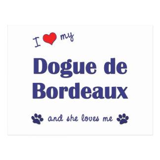 I Love My Dogue de Bordeaux (Female Dog) Postcard