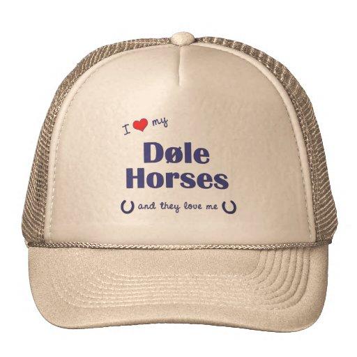 I Love My Dole Horses (Multiple Horses) Mesh Hat