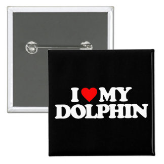I LOVE MY DOLPHIN 15 CM SQUARE BADGE