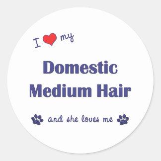 I Love My Domestic Medium Hair Female Cat Round Sticker