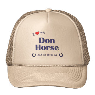 I Love My Don Horse (Male Horse) Mesh Hats