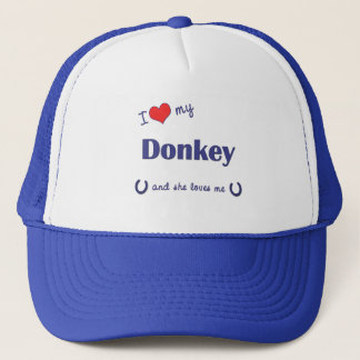 I Love My Donkey (Female Donkey) Trucker Hat