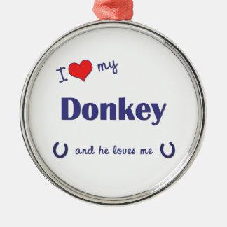 I Love My Donkey (Male Donkey) Christmas Ornament