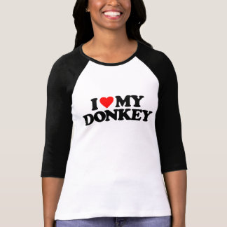 I LOVE MY DONKEY T-Shirt