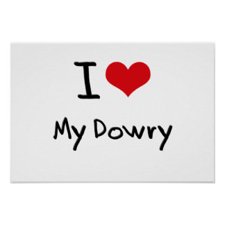 I Love My Dowry Poster