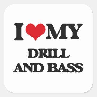 I Love My DRILL AND BASS Sticker
