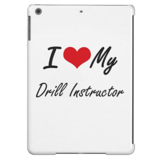 I love my Drill Instructor Case For iPad Air