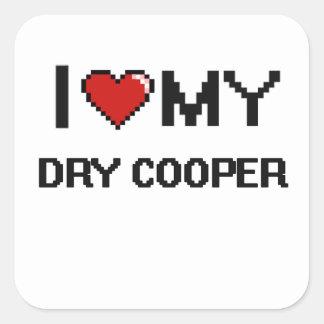 I love my Dry Cooper Square Sticker