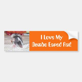 I love my dumbo eared rat bumper sticker