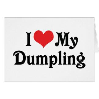 I Love My Dumpling Card