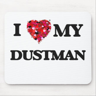 I love my Dustman Mouse Pad