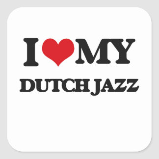 I Love My DUTCH JAZZ Sticker
