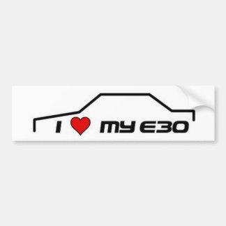 I love my e30 bumper sticker