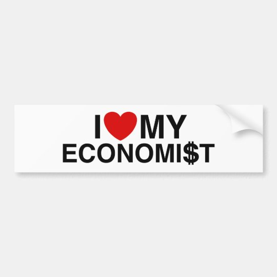 I Love My Economist Bumper Sticker