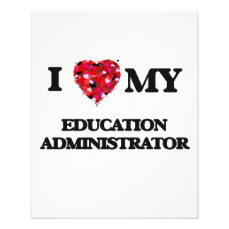 I love my Education Administrator 11.5 Cm X 14 Cm Flyer