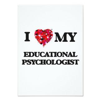I love my Educational Psychologist 13 Cm X 18 Cm Invitation Card