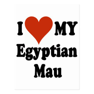 I Love My Egyptian Mau Cat Merchandise Postcard