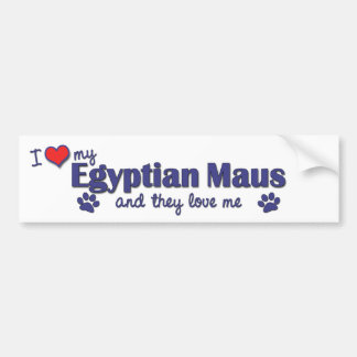 I Love My Egyptian Maus (Multiple Cats) Bumper Sticker