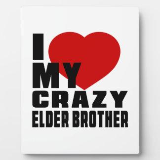 I LOVE MY ELDER BROTHER PHOTO PLAQUES