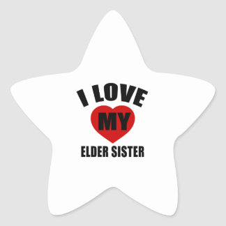 I LOVE MY ELDER SISTER STAR STICKER