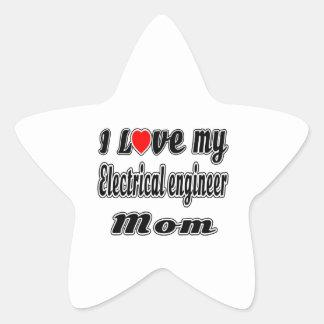 I Love My Electrical engineer Mom Star Sticker