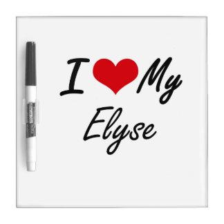 I love my Elyse Dry-Erase Boards