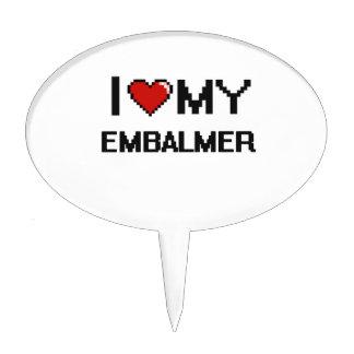 I love my Embalmer Cake Pick