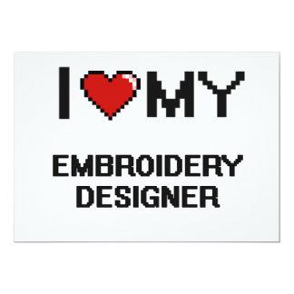 "I love my Embroidery Designer 5"" X 7"" Invitation Card"