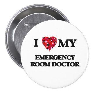 I love my Emergency Room Doctor 7.5 Cm Round Badge