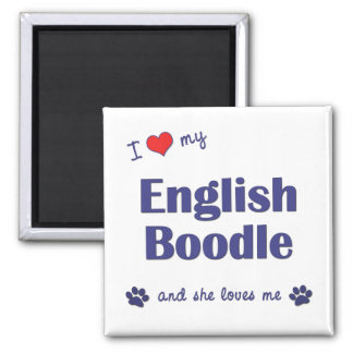 I Love My English Boodle (Female Dog) Square Magnet