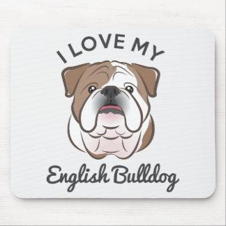 """I Love My English Bulldog"" Mousepad"