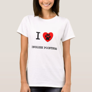 I LOVE MY ENGLISH POINTERS T-Shirt