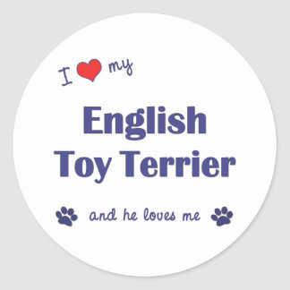 I Love My English Toy Terrier Male Dog Sticker