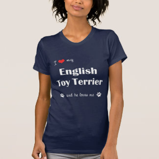 I Love My English Toy Terrier Male Dog Tee Shirts