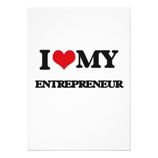 I love my Entrepreneur Personalized Invites