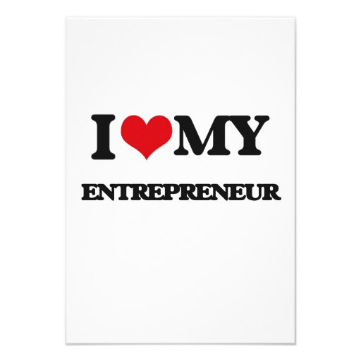 I love my Entrepreneur Announcement