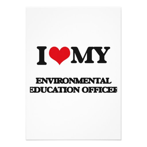 I love my Environmental Education Officer Personalized Announcement