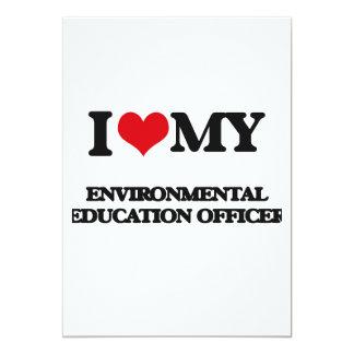 I love my Environmental Education Officer 13 Cm X 18 Cm Invitation Card