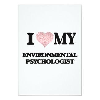 I love my Environmental Psychologist (Heart Made f 9 Cm X 13 Cm Invitation Card