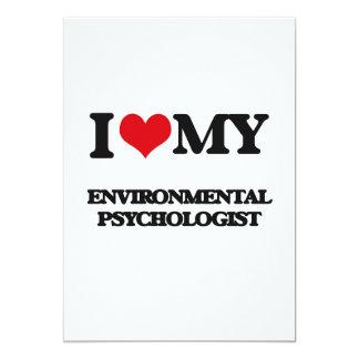 "I love my Environmental Psychologist 5"" X 7"" Invitation Card"