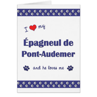 I Love My Epagneul de Pont-Audemer (Male Dog) Note Card