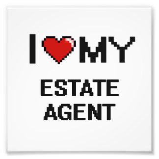 I love my Estate Agent Photo Art