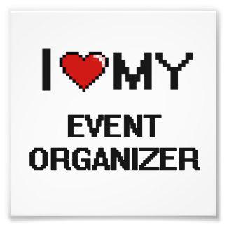 I love my Event Organizer Photographic Print