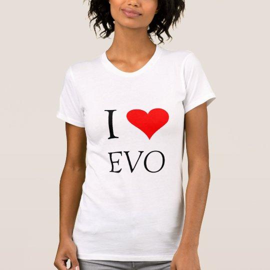 I love my Evo - Customised T-Shirt