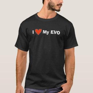 I love my evo T-Shirt