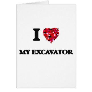 I love My Excavator Greeting Card